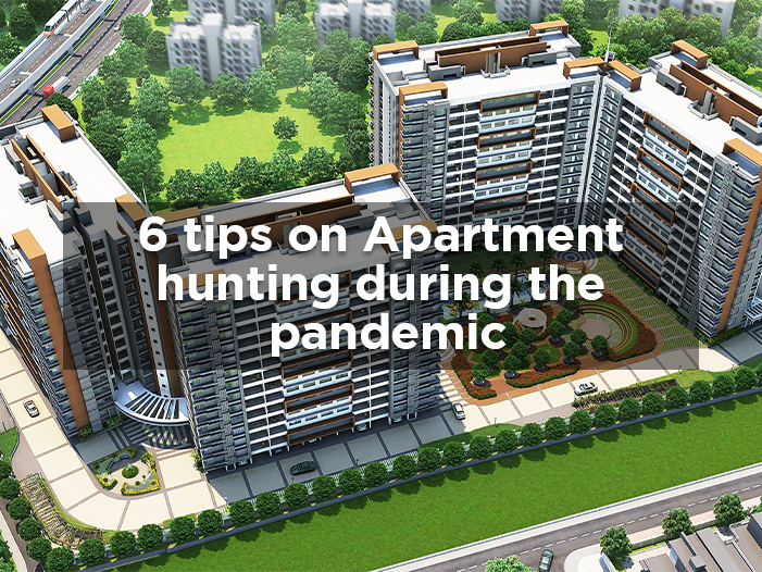 6 tips on Apartment hunting during the pandemic
